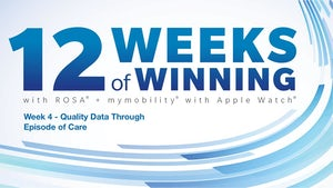 Week 4: 12 Weeks of Winning – Quality Data Through Episode of Care