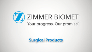 Zimmer Biomet Surgical Products